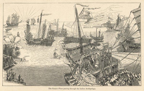 The fleet of Kublai Khan in the Indian archipelago, as described by Marco Polo