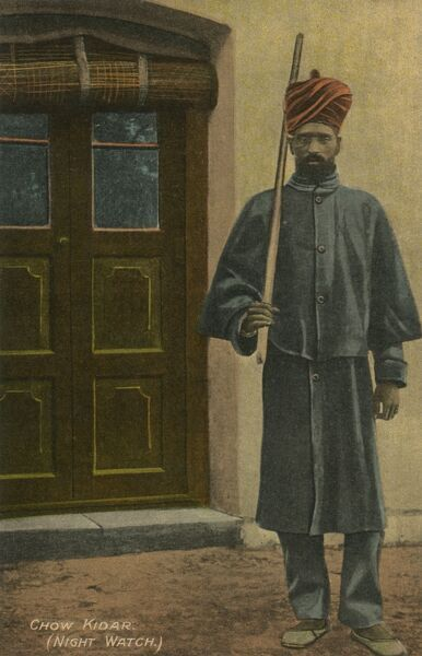 Chow Kidar - Indian Night Watchman Date: circa 1910s