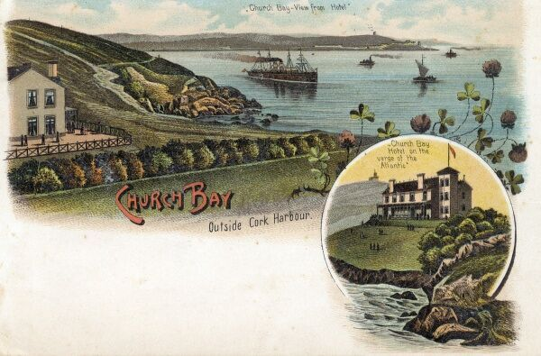 Church Bay ourside Cork Harbour, Ireland - view from the Hotel Date: circa 1898