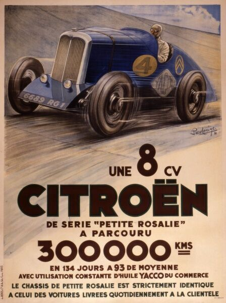 Poster of Citroen 8CV car 'Petite Rosalie', the endurance record holder at 300000 km in 134 days, using Yacco motor oil