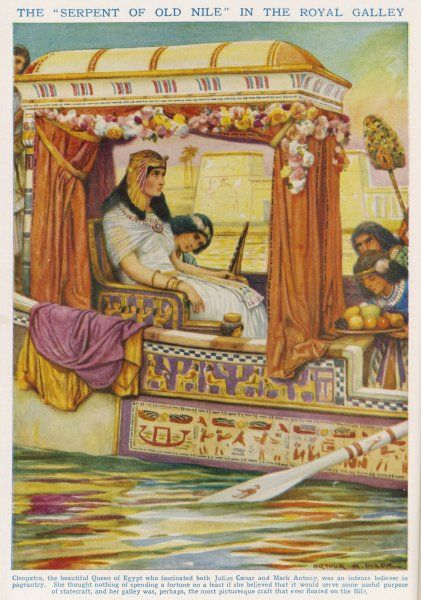 CLEOPATRA VII Queen of Egypt enjoying a river-trip on the Nile in her royal barge