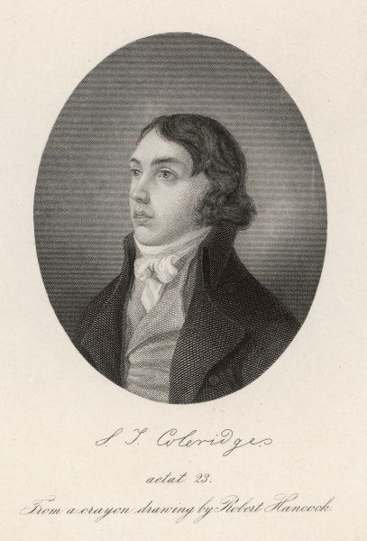 SAMUEL TAYLOR COLERIDGE English poet and critic at the age of 23