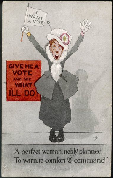 A commanding suffragette : 'Just give me the vote and see what I'll do !&#39