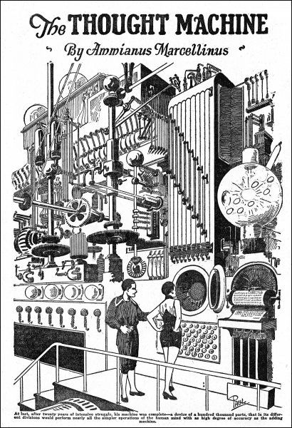 A COMPUTER, as envisaged in 1927 [illustration to 'The Thought Machine' by Ammianus Marcellinus]