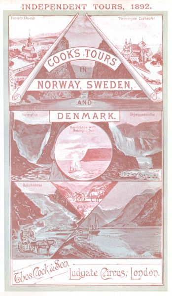 Independent Tours, 1892 -- Cook's Tours in Norway, Sweden and Denmark, Thomas Cook & Son, Ludgate Circus, London