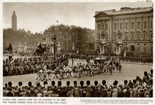 Start of the Royal Procession leaving Buckingham Palace in the State Coach heading for Westminster Abbey. 12 May 1937