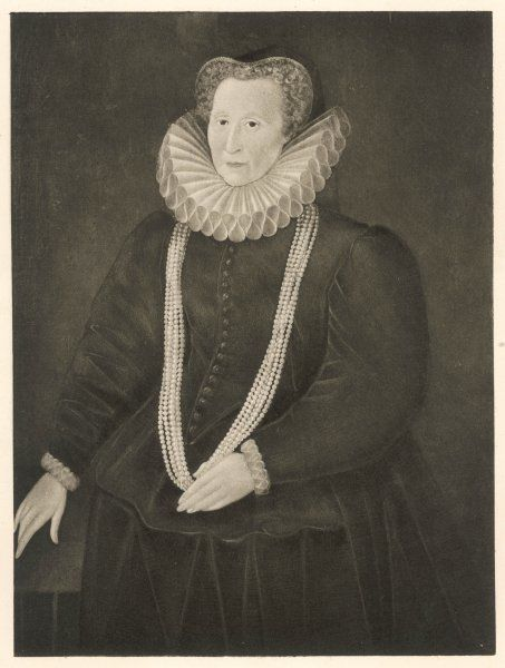 COUNTESS OF SHREWSBURY Known also as BESS OF HARDWICK Date: 1518 - 1608