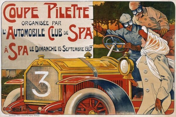 Coupe Pilette at the automobile club of Spa, in Belgium, on Sunday 15th September 1907. Motoring poster for the L'Automobile Club de Spa featuring an early Pilette car and two men and a woman dressed for motoring