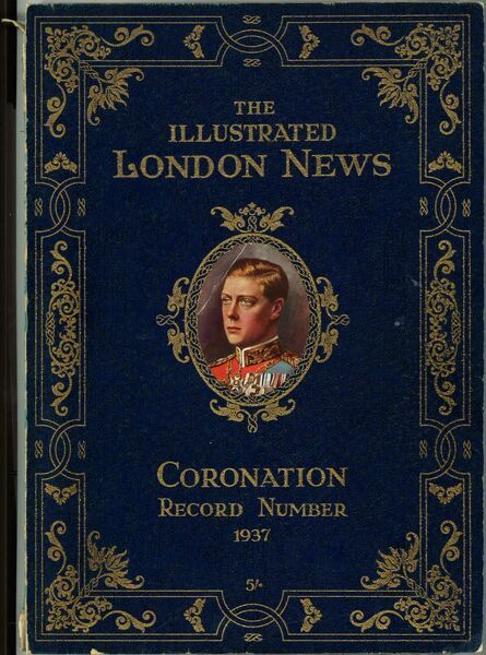 Front cover from the special number of the Illustrated London News, prepared in advance for the coronation of King Edward VIII. Edward was never crowned; in December 1936 he abdicated from the throne in order to marry the American divorcee, Wallis Simpson