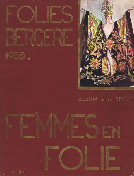 Cover of souvenir brochure for Femmes En Folies at the Folies Bergere, Paris, 1935 1935