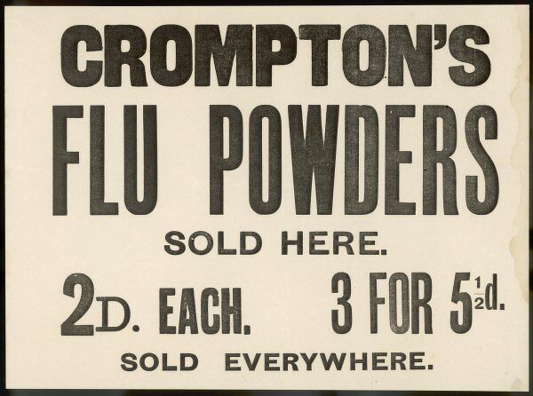 Crompton's flu powder, sold for 2d