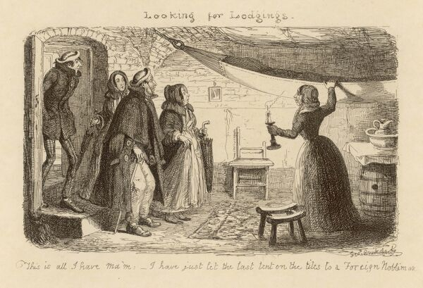 "Satire on the lack of lodging facilities during the Great Exhibition ; ""This is all I have ma'm - I have just let the last tent on the tiles to a Foreign Nobleman&quot"