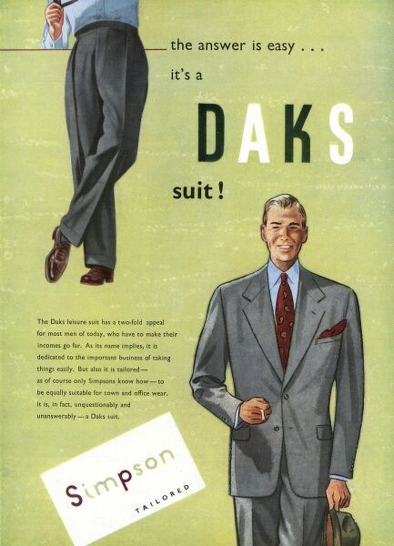 Advertisement for Daks suits from Simpson of Piccadilly featuring a well turned out chap. Date: 1953
