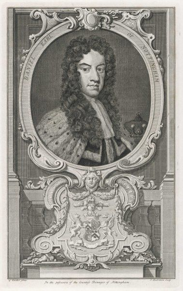 DANIEL FINCH, second earl of NOTTINGHAM and sixth of Winchilsea statesman serving William III, Anne and George I with varying success