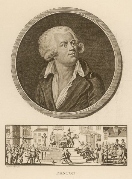 GEORGES JACQUES DANTON French Revolutionary leader, with a scene from The Terror below