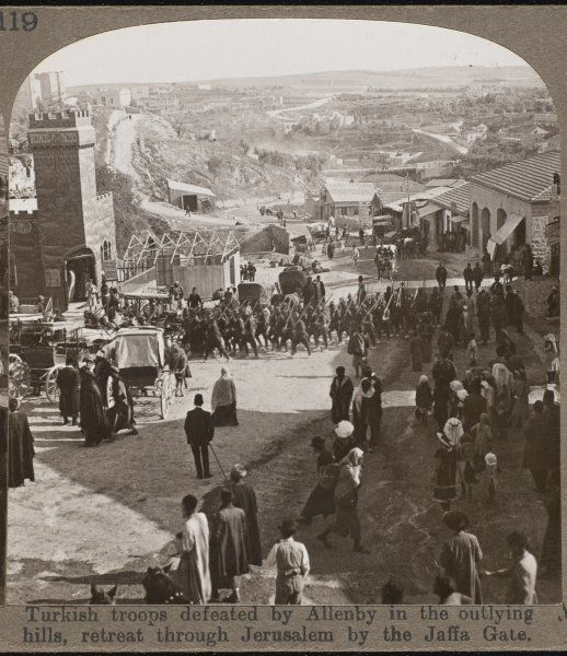 Turkish troops defeated by the British army under Sir Edmund Allenby retreat through Jerusalem by the Jaffa Gate