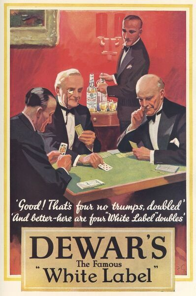 Advertisement for Dewar's White Label whiskey showing four gentlemen smartly attired in evening wear enjoying a game of cards - and a glass of Dewar's. 1934
