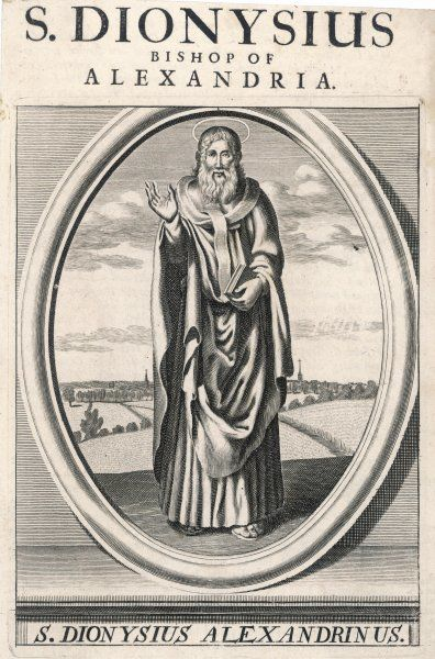 ST DIONYSIUS OF ALEXANDRIA converted by a vision, he became bishop of Alexandria and survived persecutions and banishments : he was a renowned theologian