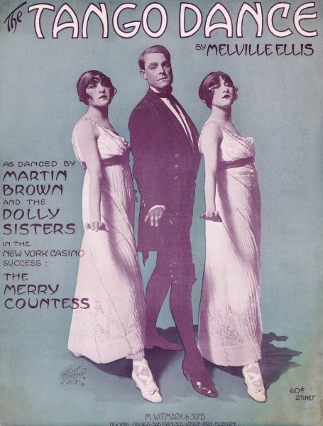 Sheet music for Tango Dance from The Merry Countess, featuring the Dolly Sisters and Martin Brown, USA, 1912 1912