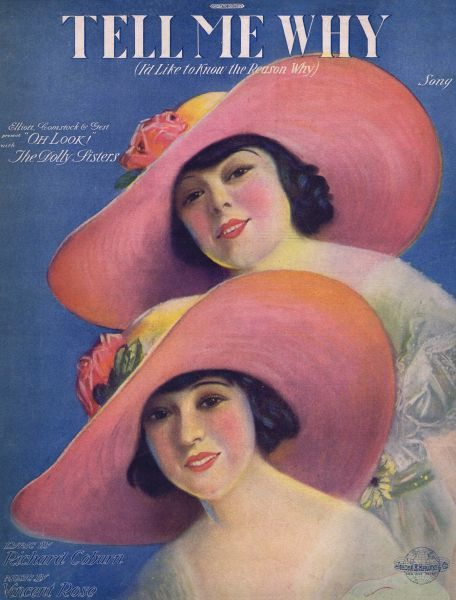 Sheet music for Tell Me Why featuring the Dolly Sisters in Oh Look!, USA, 1918 1918