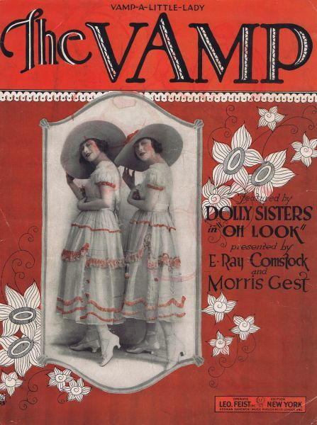 Sheet music for The Vamp featuring the Dolly Sisters in Oh Look!, USA, 1918 1918