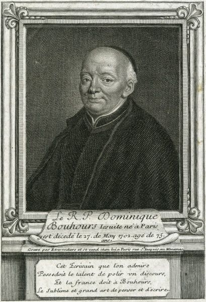 DOMINIQUE BOUHOURS French Jesuit writer and critic