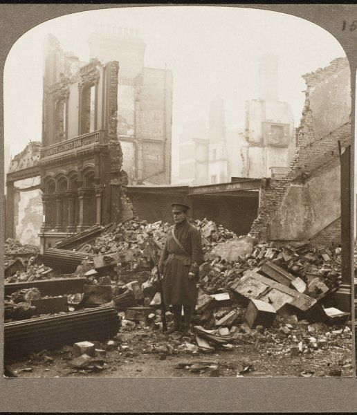 Guarding the remains of the Ulster and Leinster Bank in Dublin, destroyed by rebels in the Easter Rising