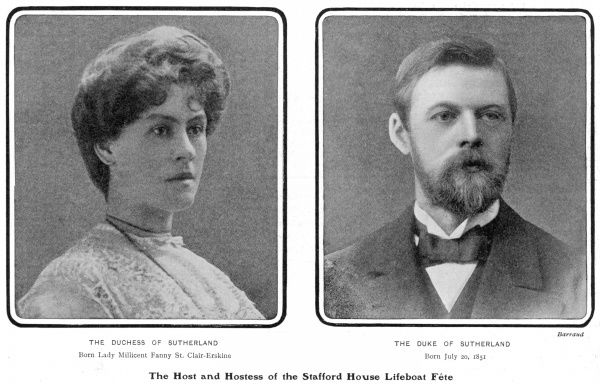 The hosts of the Stafford House Lifeboat Fete: the Duchess of Sutherland born Lady Millicent Fanny St Clair-Erskine, and the 4th Duke of Sutherland, Cromartie Sutherland-Leveson-Gower (1851-1913)