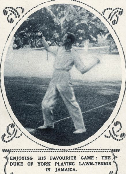 The Duke of York (later King George VI) enjoying his favourite game- tennis- in Jamaica