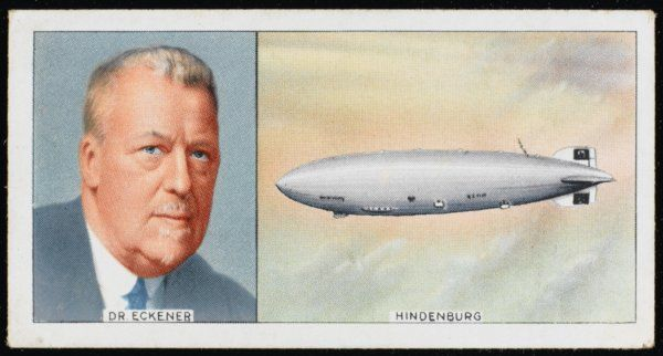 Hugo Eckener, German aviator, and his Hindenburg Zeppelin