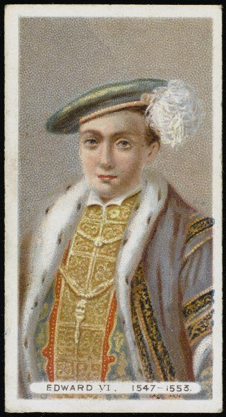 KING EDWARD VI Protestant son of Henry VIII