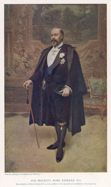 EDWARD VII, BRITISH ROYALTY in 'frock dress' with garter