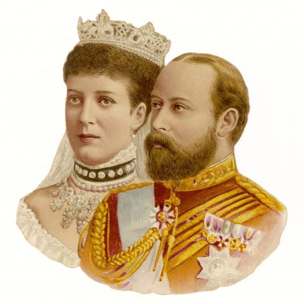 EDWARD VII and ALEXANDRA, king and queen of Britain