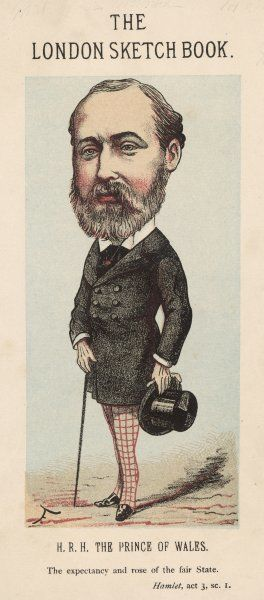 "EDWARD VII as Prince of Wales: ""The expectancy and rose of the fair State&quot"