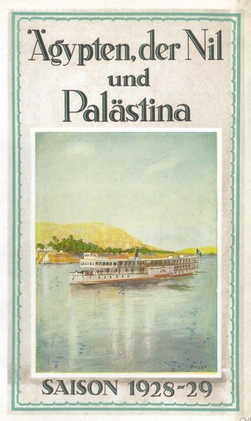Egypt, the Nile and Palestine, 1928-1929 Season, showing a Nile Steamer (The Arabia) at Aswan, with Elephantine Island in the background