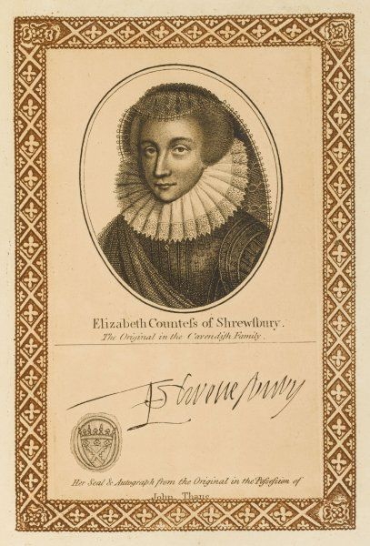 ELIZABETH, countess of SHREWSBURY, known as Bess of Hardwick : four times married, keeper of Mary queen of Scots, benefactress. with her autograph