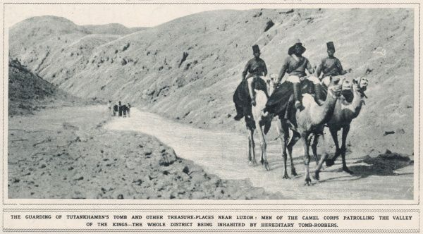 Camel Corps patrolling the Valley of the Kings and guarding Tutankhamun's tomb against tomb-robbers