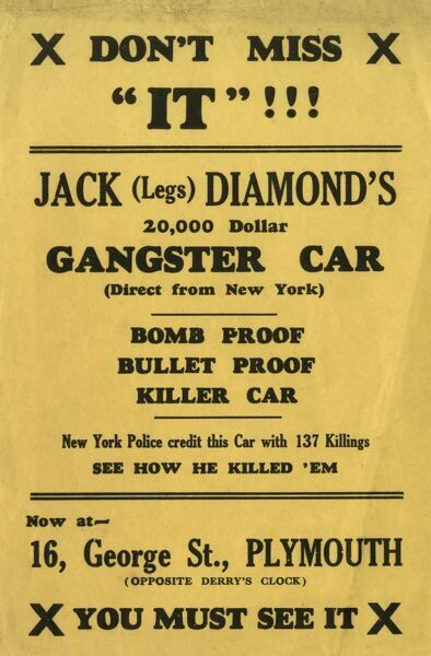 Leaflet advertising the exhibition of the $20,000 'Killer Car' ('Direct from New York') of American Gangster and Bootlegger Jack 'Legs' Diamond (1897-1931) opposite Derry's Clock, 16 George Street, Plymouth, Devon