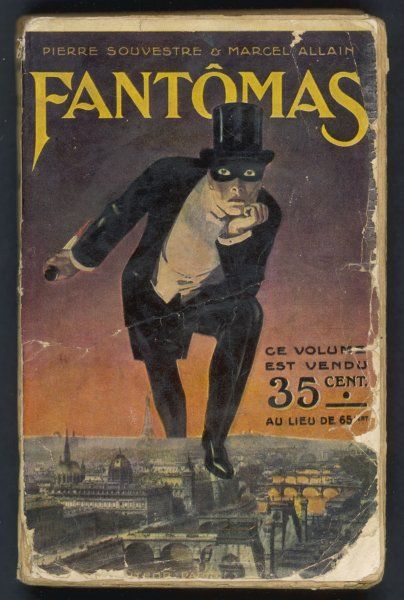 'FANTOMAS' (Pierre Souvestre & Marcel Allain) - cover of the first edition of the book which launched the celebrated masked master-criminal