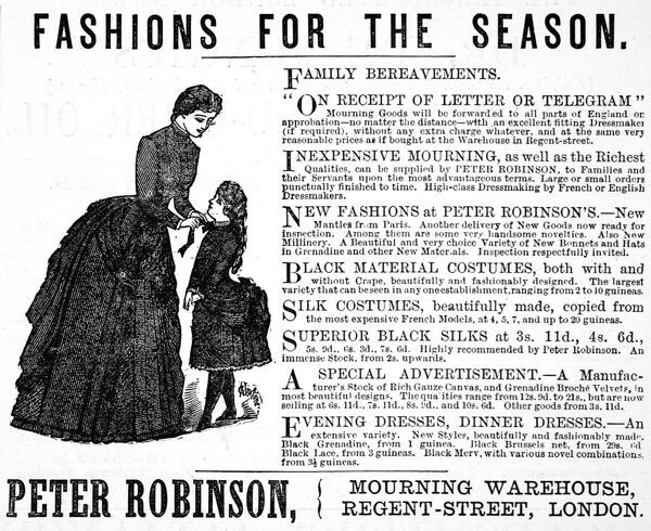 Advertisement by Peter Robinson of Regent Street, London, concentrating on the frequent need for mourning clothes in the 1800s