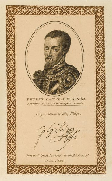 FELIPE II OF SPAIN husband of Mary Tudor, renowned for his piety. with his autograph