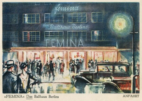 'Femina' - Dancehall in Berlin - nowadays, this is the Duke Ellington Hotel!