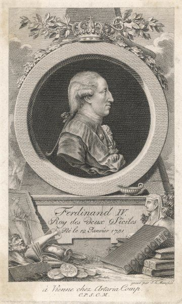 FERDINAND IV OF NAPLES (Also Fredinand I of the Two Sicilies)