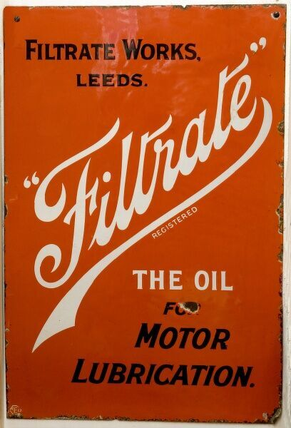 An enamel sign advertising Filtrate Motor Oil, produced at the Filtrate Works, Leeds. *EDITORIAL USE ONLY*