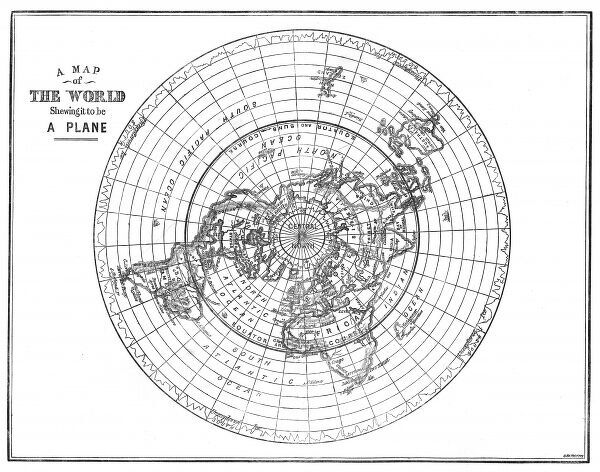 'A MAP OF THE WORLD SHOWING IT TO BE A PLANE' - and those of us who suppose it to be a globe are clearly mistaken. Date: 1893