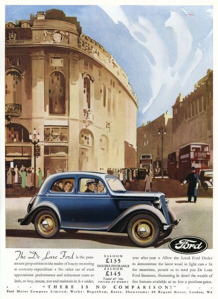 Advertisement for the De Luxe Ford, available as a saloon for 135 or a double-entrance saloon for 145, offering, 'luxury motoring at economy expenditure'. Picture depicts a smart blue Ford driving around Piccadilly Circus in central London