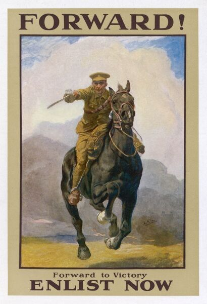 'FORWARD !' 'Forward to victory - enlist now.' A soldier charges on a black horse