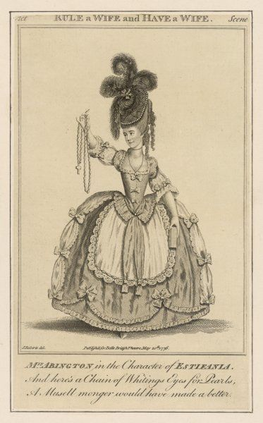 FRANCES ABINGTON as Estifania in 'Rule a wife and have a wife' by Beaumont & Fletcher