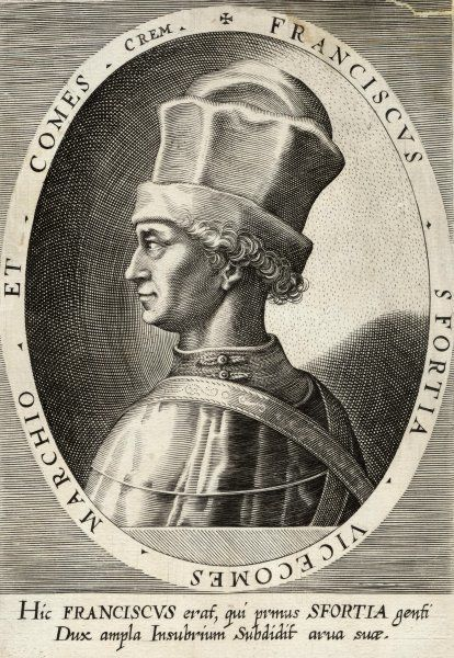 FRANCESCO SFORZA DUKE OF MILAN Soldier who captured and later ruled parts of Northern Italy including Lombardy
