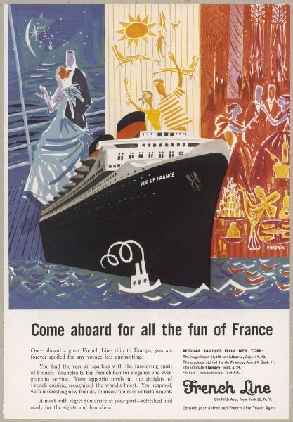 "Advertisement for the French Line transatlantic crossing on board the 'Ile de France : ""come aboard for all the fun of France&quot"